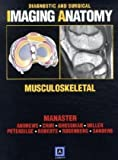 img - for By B. J. Manaster - Diagnostic and Surgical Imaging Anatomy - Musculoskeletal book / textbook / text book