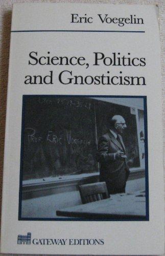 Science Politics and Gnosticism