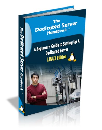 The Dedicated Server Handbook (Linux Edition)