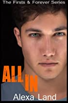 All In (Firsts and Forever)