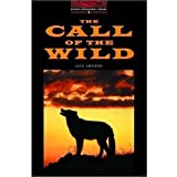 Call of the Wild (Oxford Bookworms Library)Jack London�ɂ��