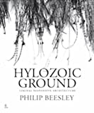 Hylozoic Ground: Liminal Responsive Architecture