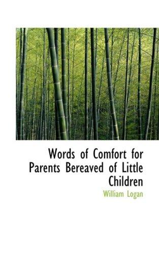 Words of Comfort for Parents Bereaved of Little Children