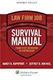 img - for Law Firm Job Survival Manual: From First Interview to Partnership (Academic Success) book / textbook / text book