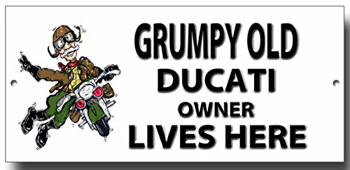 grumpy-old-ducati-owner-lives-here-metal-sign