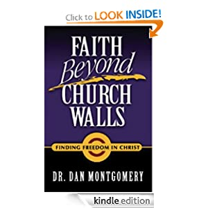 FAITH BEYOND CHURCH WALLS: Finding Freedom in Christ
