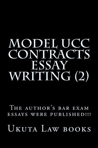 Model UCC Contracts Essay Writing (2): The author's bar exam essays were published!!!