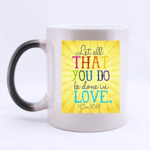"Special Magic Gift For Christmas / New Year / Birthday - Ceramic Morphing Mug - Christian Bible "" Let All That You Do Be Done In Love 1 Cor 16:14 "" 11 Ounces Heat Sensitive Color Changing Custom Coffee/Tea Mug"