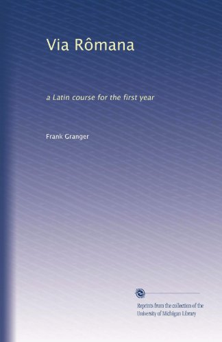 Via Rômana: A Latin Course For The First Year front-783582