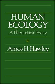 Chicago ecology essay human original paperback theoretical