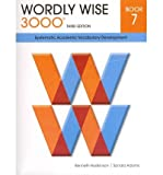 Wordly Wise 3000 Book 7: Systematic Academic Vocalulary Development
