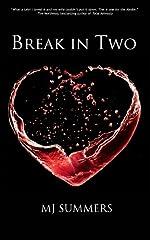 Break In Two (Full Hearts Book 1)