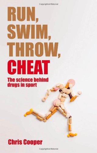 Run, Swim, Throw, Cheat: The science behind drugs in sport