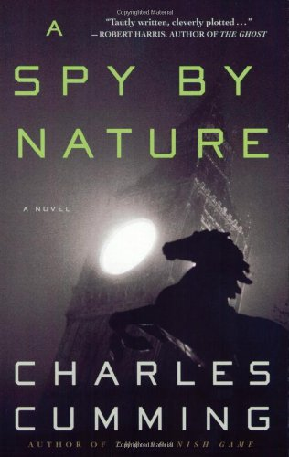 A Spy by Nature: A Novel (Alec Milius)