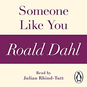 Someone Like You (A Roald Dahl Short Story) | [Roald Dahl]