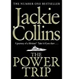 Jackie Collins The Power Trip by Collins, Jackie ( AUTHOR ) Sep-27-2012 Hardback
