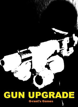 Gun Upgrade Demo [Download]