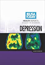 Depression (USA Today Health Reports: Diseases & Disorders)