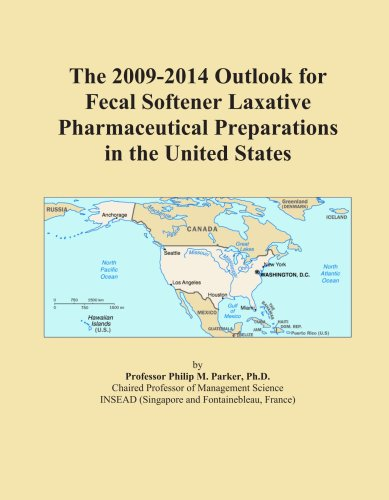 The 2009-2014 Outlook for Fecal Softener Laxative Pharmaceutical Preparations in the United States