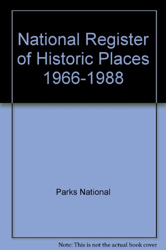 National Register of Historic Places, 1966-1988