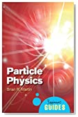 Particle Physics: A Beginner's Guide (Beginners Guide (Oneworld))