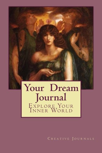 Your Dream Journal: Explore Your Inner World