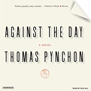Against the Day: A Novel | [Thomas Pynchon]