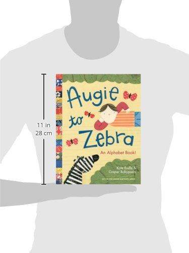 Augie to Zebra: An Alphabet Book!