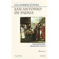 San Antonio de Padua: Gran predicador y hombre de ciencia (Arcaduz)