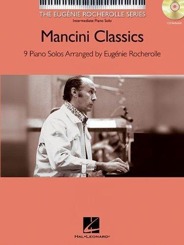 Mancini Classics: The Eugenie Rocherolle Series Intermediate Piano Solos (Book/CD) (Eugenie Rocherolle Piano Solos)