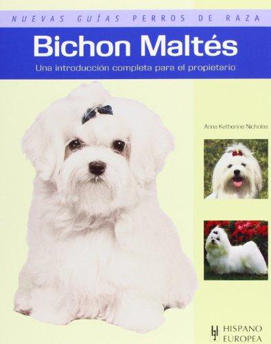 Bichon Maltés (Nuevas guías perros de raza)