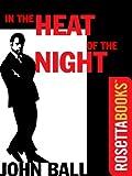 In the Heat of the Night (Virgil Tibbs series Book 1)