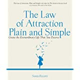 The Law of Attraction, Plain and Simple: Create the Extraordinary Life That You Deserveby Sonia Ricotti