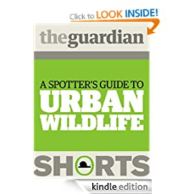 A spotter's guide to Urban Wildlife (Guardian Shorts)