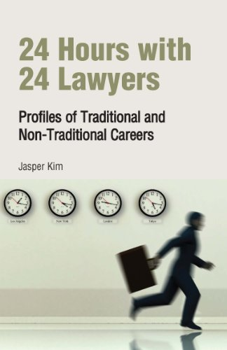 24-hours-with-24-lawyers-profiles-of-traditional-and-non-traditional-careers