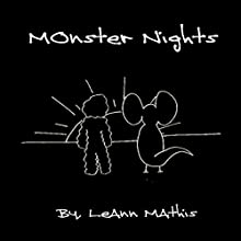 Monster Nights (       UNABRIDGED) by LeAnn Mathis Narrated by LeAnn Mathis