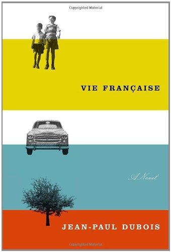 Vie Francaise: A novel