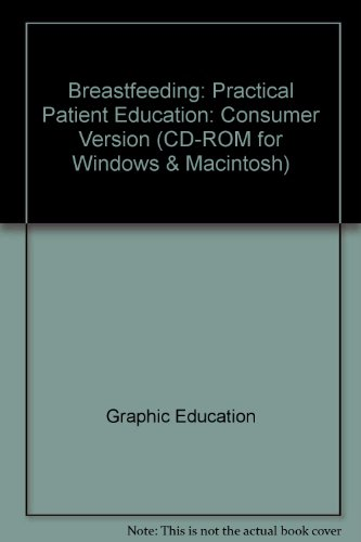 Breastfeeding: Practical Patient Education: Consumer Version (Cd-Rom For Windows & Macintosh) front-935767