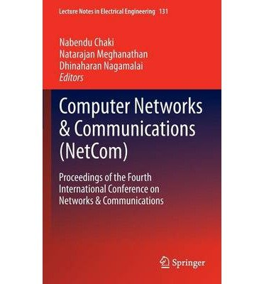 computer-networks-communications-netcom-author-nabendu-chaki-mar-2013