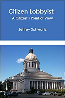 Citizen Lobbyist: A Citizen's Point Of View