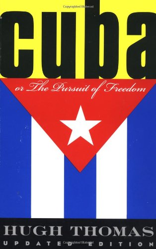 Cuba Or The Pursuit Of Freedom