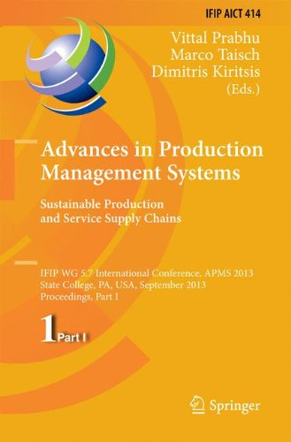 Advances in Production Management Systems. Sustainable Production and Service Supply Chains: IFIP WG 5.7 International C