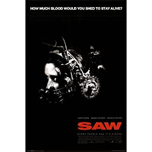 Amazon.com: Saw 1 Movie Poster - How Much Blood Would You ...