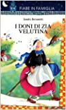 img - for I doni di zia Velutina book / textbook / text book