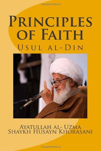 Principles of Faith: Usul al-Din