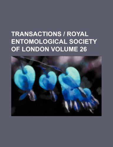 Transactions | Royal Entomological Society of London Volume 26