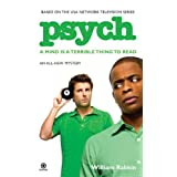 Psych: A Mind Is a Terrible Thing to Readby William Rabkin