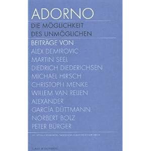 Adorno. Die Möglichkeit des Unmöglichen, Textband; Adorno. The possibility of the impossible, Text