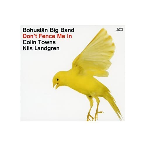 Dont Fence Me in the Bohuslaen Big Band Music