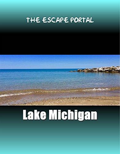 The Escape Portal: Lake Michigan